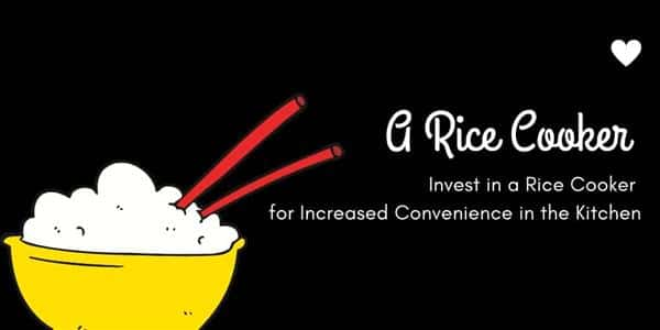 Invest in a Rice Cooker for Increased Convenience in the Kitchen