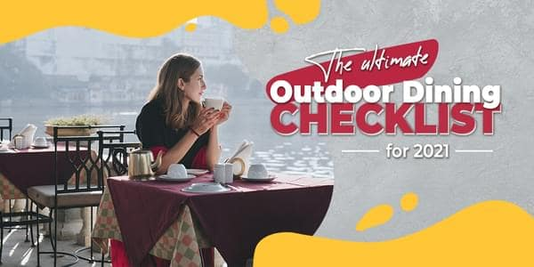 The Ultimate Outdoor Dining Checklist for 2021