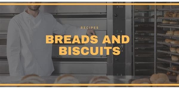Recipes: Breads and Biscuits
