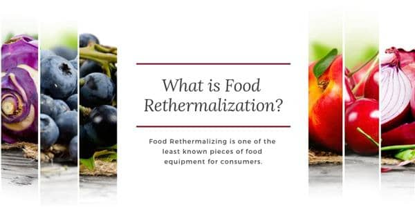 What is Food Rethermalization?
