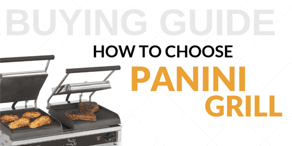Buying Guide: How to Choose a Panini Grill for Your Foodservice Establishment