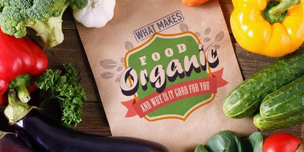 Why You Should Be Paying More Attention To Organic Food