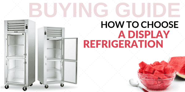 The Best Refrigerated Display Cases For Supersizing Your Profits
